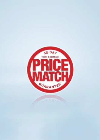 TIRE AND BRAKE 30-DAY PRICE MATCH GUARANTEE